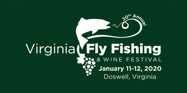 Fish Festival 2020 Welcome!   Virginia Fly Fishing & Wine Festival : Virginia Fly